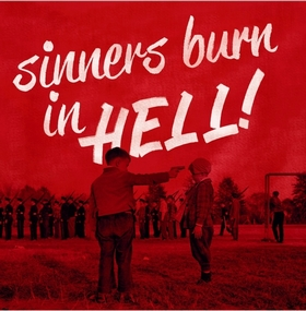 VARIOUS ARTISTS - Sinners Burn In Hell Vol. 1