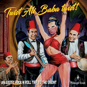 VARIOUS ARTISTS - Twist Ali Baba Twist!