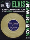 ELVIS PRESLEY - Elvis Answers Back! Elvis Confides in you