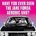 HAVE YOU EVER SEEN THE JANE FONDA AEROBIC VHS? - Family Man