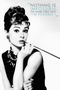 Audrey Hepburn Poster Nothing Is Impossible..